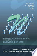 Physics, Chemistry And Applications Of Nanostructures: Reviews And Short Notes - Proceedings Of International Conference Nanomeeting - 2011