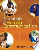 Essentials of Human Communication + Mycommunicationlab + E-book Student Access