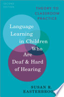 Language Learning in Children Who Are Deaf and Hard of Hearing