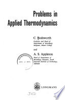 Problems in Applied Thermodynamics