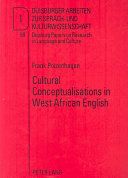 Cultural Conceptualisations in West African English