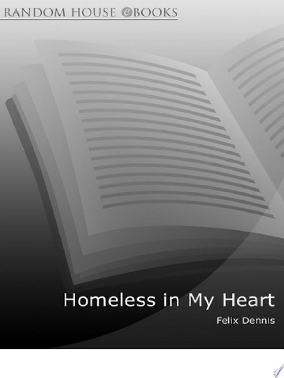 Homeless in My Heart