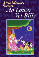 Alisa Merlin s Secrets to Lower Vet Bills