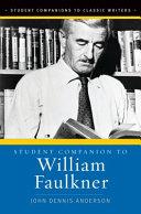 Student Companion to William Faulkner