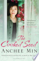 """The Cooked Seed"" by Anchee Min"