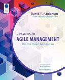 Lessons in Agile Management