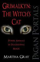 Pagan Portals   Grimalkyn  The Witch s Cat
