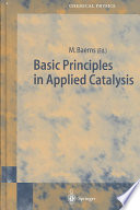 Basic Principles in Applied Catalysis Book