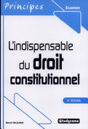 L'indispensable du droit constitutionnel