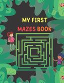 My First Mazes Book