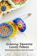 Granny Squares Lovely Pattern