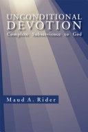 Unconditional Devotion