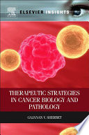 Therapeutic Strategies in Cancer Biology and Pathology Book
