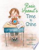Rosie Sprout s Time to Shine Book PDF