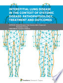 Interstitial Lung Disease in the Context of Systemic Disease  Pathophysiology  Treatment and Outcomes Book