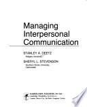 Managing Interpersonal Communication