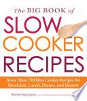 The Big Book of Slow Cooker Recipes Book PDF