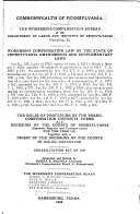 Workmen s Compensation Law of the State of Pennsylvania  Amendments and Supplementary Laws