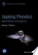 Applying Phonetics