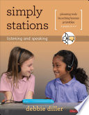 Simply Stations  Listening and Speaking  Grades K 4