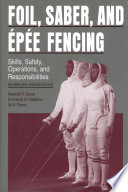 Foil, Saber, and Épée Fencing