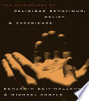 The Psychology of Religious Behaviour  Belief and Experience Book