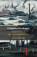 Exhausted Ecologies