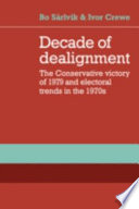 Decade of Dealignment