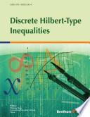 Discrete Hilbert-Type Inequalities
