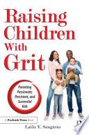 Raising Children With Grit