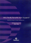 Who Really Benefits from Tourism  Working Paper Series 2007 08