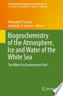 Biogeochemistry of the Atmosphere  Ice and Water of the White Sea