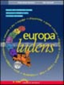 Europa ludens; educare alla cittadinanza europea attraverso la didattica ludica e le nuove tecnologie