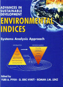 ENVIRONMENTAL INDICES : SYSTEMS ANALYSIS APPROACH - Volume I Pdf/ePub eBook