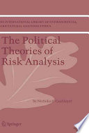 The Political Theories Of Risk Analysis Book PDF