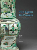 The Earth and Its Peoples  A Global History Book PDF