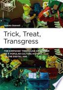 Trick  Treat  Transgress