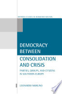 Democracy Between Consolidation and Crisis
