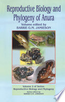 Reproductive Biology and Phylogeny of Anura