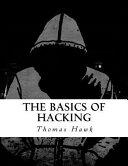 The Basics of Hacking