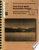 Wenatchee National Forest  N F    First Creek Basin Restoration Project