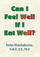 Can I Feel Well If I Eat Well?