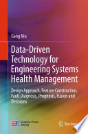 Data Driven Technology For Engineering Systems Health Management Book PDF