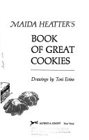 Maida Heatter s Book of Great Cookies