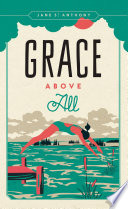 Read Online Grace Above All For Free