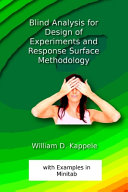 Blind Analysis for Design of Experiments and Response Surface Methodology Book