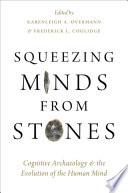 Squeezing Minds From Stones