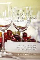 Saint Bernard's Three-course Banquet