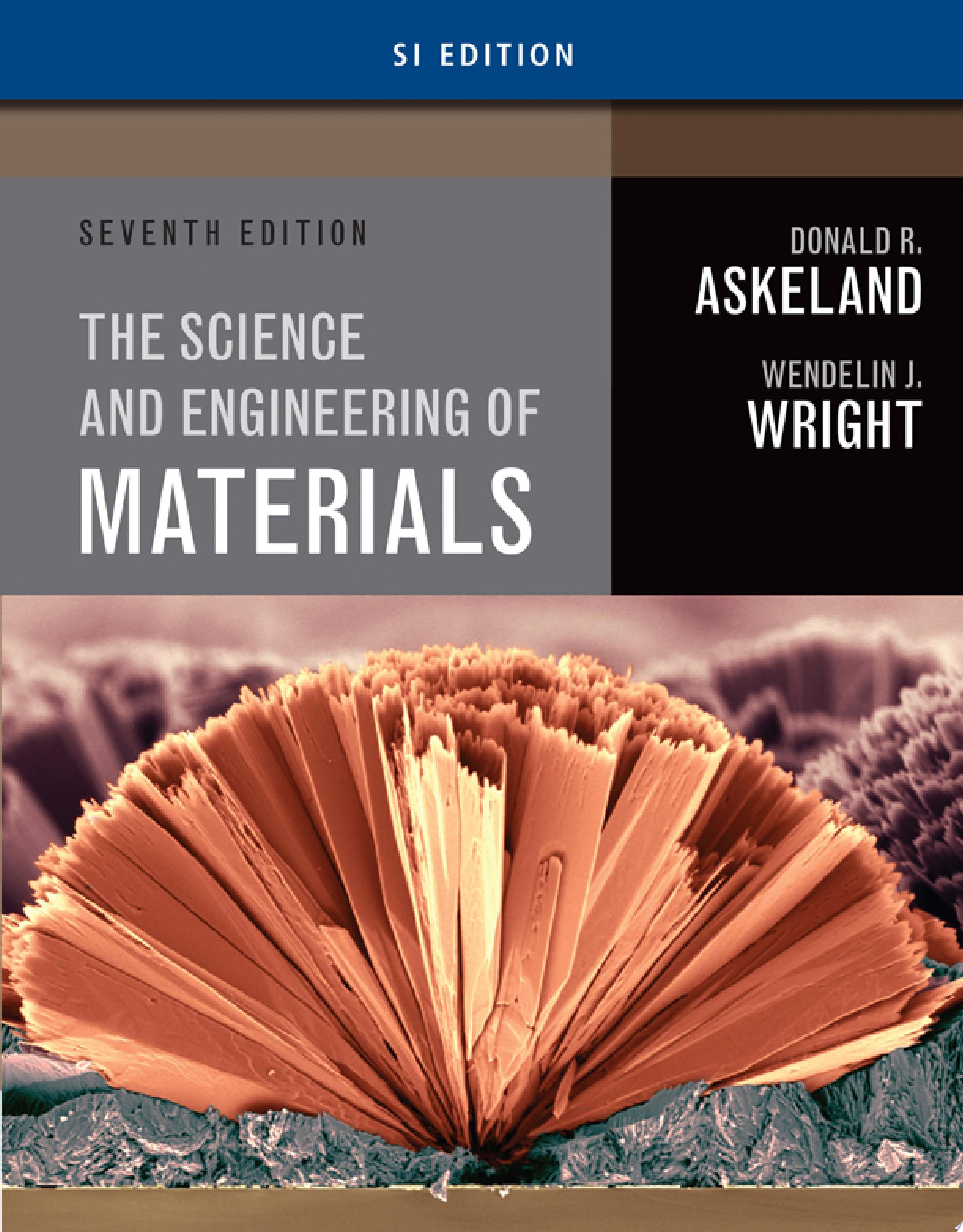 Science and Engineering of Materials  SI Edition