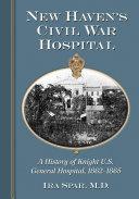 Pdf New Havenäó»s Civil War Hospital Telecharger